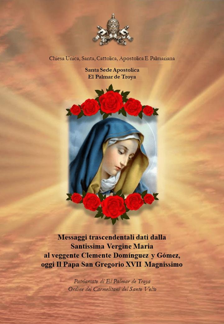 Messaggi dati dalla Santissima Vergine Maria<br><br>Vedi altro